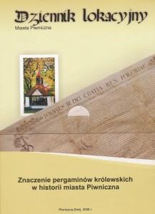 Dziennik lokacyjny miasta Piwniczna. Znaczenie pergaminów w historii miasta Piwniczna