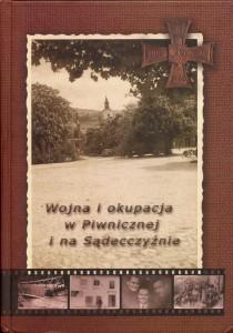 Wojna i okupacja w Piwnicznej i na Sądecczyźnie