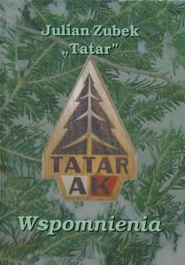 """Wspomnienia"" Julian Zubek ""Tatar"""