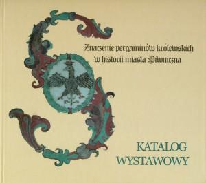 Znaczenie pergaminów królewskich w historii miasta Piwniczna